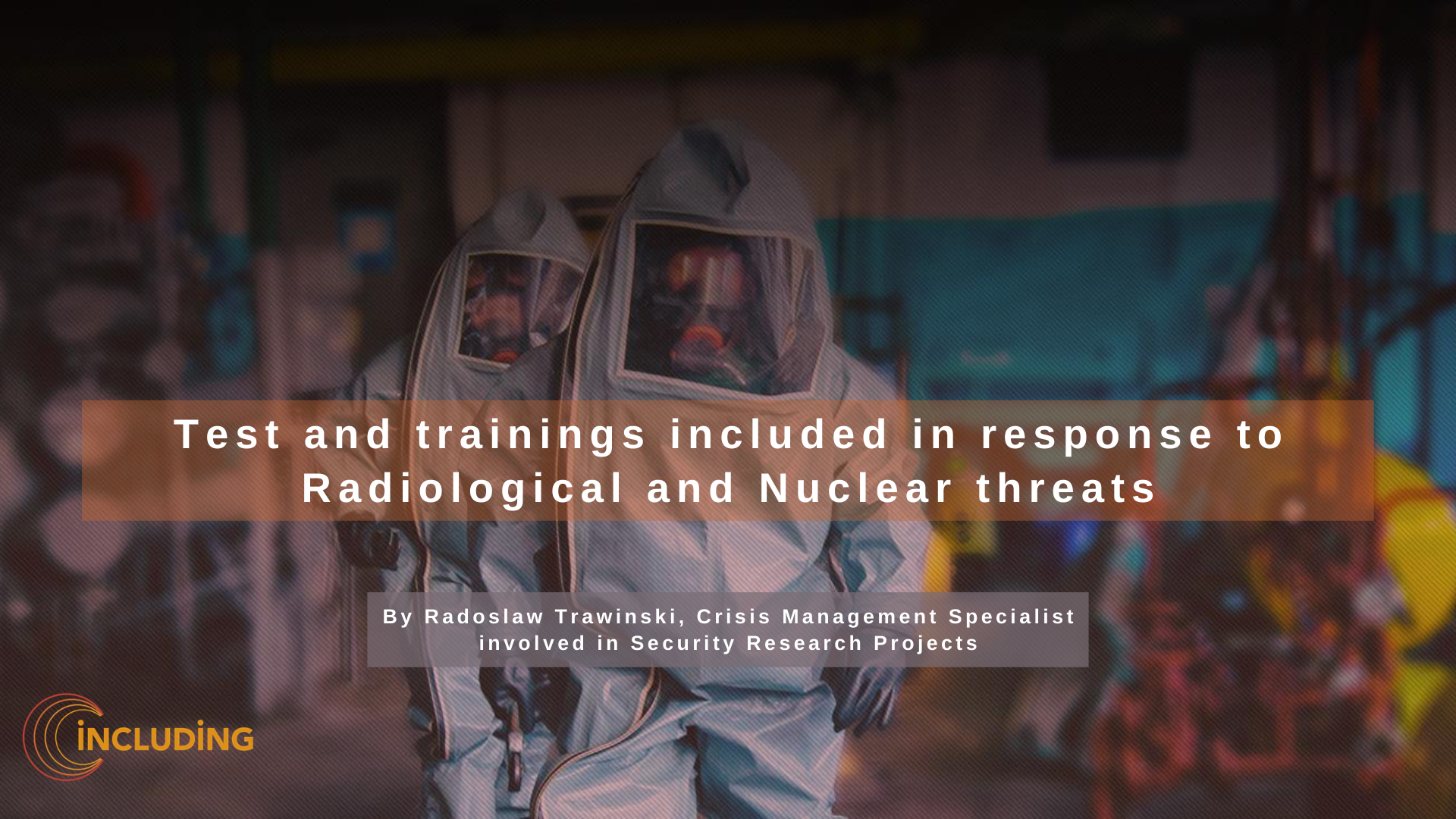 The release of 'Tests and trainings included in response to Radiological and Nuclear threats' article
